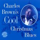 Cool Christmas Blues/Charles Brown