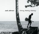 Sitting, Waiting, Wishing/Jack Johnson