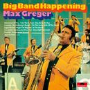 Big Band Happening/Max Greger