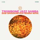 Trombone Jazz Samba/Bob Brookmeyer