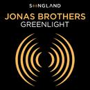 "Greenlight (From ""Songland"")/Jonas Brothers"
