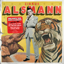 Zirkus Alsmann - Das Beste/Götz Alsmann