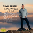 Homeward Bound/Bryn Terfel, The Mormon Tabernacle Choir, Orchestra at Temple Square, Mack Wilberg