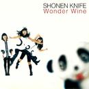 Wonder Wine/少年ナイフ