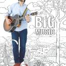 BIG MUSIC/浜端ヨウヘイ