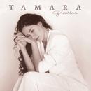 Gracias/Tamara