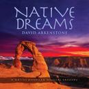 Native Dreams/David Arkenstone