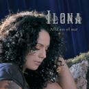 Allá En El Sur/Ilona