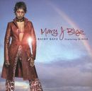 Rainy Dayz/Mary J. Blige