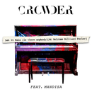 Let It Rain (Is There Anybody) (At Melrose Billards Parlor) (feat. Mandisa)/Crowder