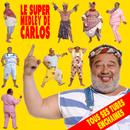 Le super medley de Carlos/Carlos
