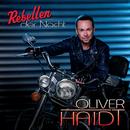 Rebellen der Nacht/Oliver Haidt