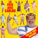 La fête avec Carlos/Carlos