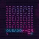 Ousado Amor (Ao Vivo Em São Paulo / 2018)/Renascer Praise