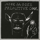 Primitive Cool/Mick Jagger