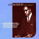Early Modern/Milt Jackson