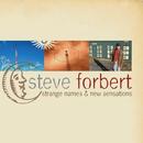 Strange Names & New Sensations/Steve Forbert