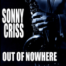 Out Of Nowhere/Sonny Criss