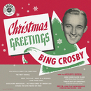 Christmas Greetings/Bing Crosby