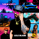Vice City/Lele Blade