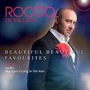 Beautiful Beautiful Favourites/Rocco De Villiers