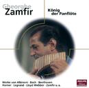 Gheorghe Zamfir - König der Panflöte/Gheorghe Zamfir
