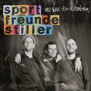 New York, Rio, Rosenheim (Deluxe Version)/Sportfreunde Stiller