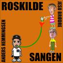 Roskilde Sangen (feat. Anders Hemmingsen)/Jesu Brødre