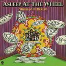 Wheelin' And Dealin'/Asleep At The Wheel
