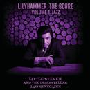 Lilyhammer The Score Vol.1: Jazz (feat. The Interstellar Jazz Renegades)/Little Steven
