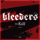 The Kill/Bleeders