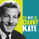 The Best Of Danny Kaye/Danny Kaye