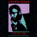 I Won't Cry/Johnny Adams