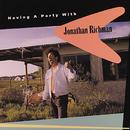 Having A Party With Jonathan Richman/Jonathan Richman