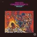 Communications '72/Stan Getz