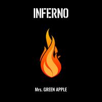 インフェルノ/Mrs. GREEN APPLE
