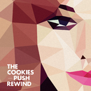 Push Rewind/The Cookies