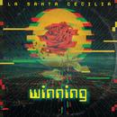 Winning/La Santa Cecilia