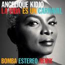 La Vida Es Un Carnaval (Bomba Estereo Remix)/Angelique Kidjo