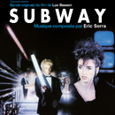 Subway (Original Motion Picture Soundtrack)/Eric Serra