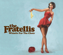 The Fratellis (Whistle For The Choir)/The Fratellis