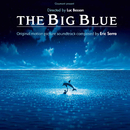 The Big Blue (Original Motion Picture Soundtrack)/Eric Serra