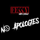 No Apologies (feat. Nafe Smallz)/Fekky