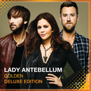Golden (Deluxe Edition)/Lady Antebellum