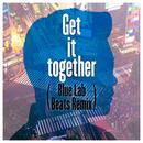 Get it together (Blue Lab Beats Remix) (feat. Michael Kaneko, レイ・パーカーJr.)/さかいゆう