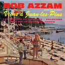 Viens à Juan-les-pins (feat. Miny Gérard)/Bob Azzam