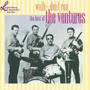 Walk - Don't Run: The Best Of The Ventures/The Ventures