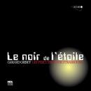 Gérard Grisey: Le noir de l'étoile/Les Percussions De Strasbourg