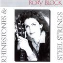 Rhinestones & Steel Strings/Rory Block