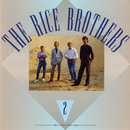 Rice Brothers 2/The Rice Brothers